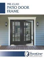Pre-Clad Patio Door Frame Brochure