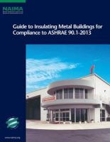 NAIMA_ASHRAE_Guide-to-Insulating-Metal-Buildings-for-Compliance.pdf